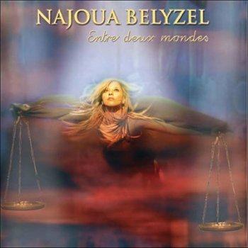 Najoua Belyzel - Entre Deux Mondes (2006)