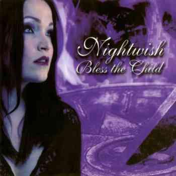 Nightwish - Bless The Child (2002)
