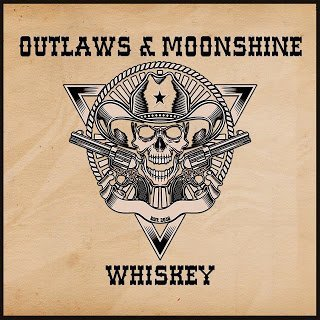 Outlaws & Moonshine - Whiskey 2015 SINGLE