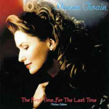 Shania Twain - The First Time...For The Last Time (2009)