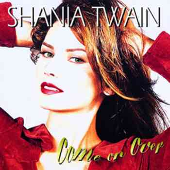 ShaniaTwain - Come On Over (1998)