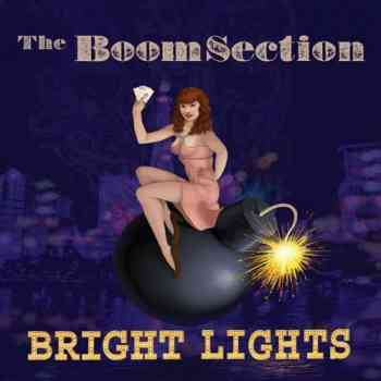 The Boom Section - Bright Lights