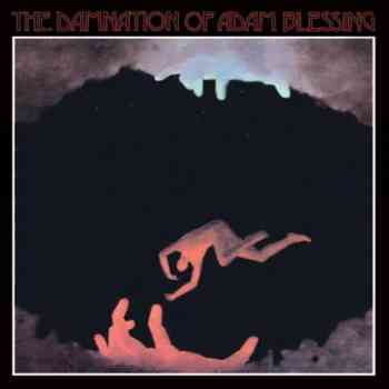 The Damnation Of Adam Blessing - The Damnation Of Adam Blessing (1969)