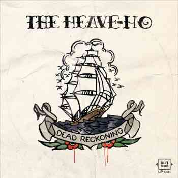 The Heave-Ho  Dead Reckoning