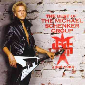 The Michael Schenker Group - The Best Of The Michael Schenker Group 1980-1984