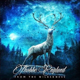 Thobbe Englund - From The Wilderness 2015