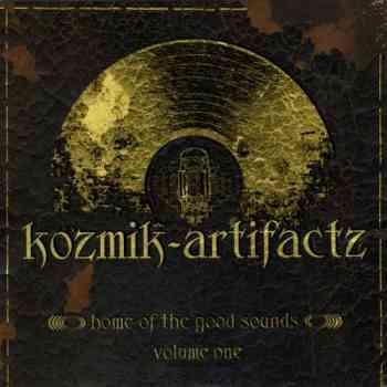 VA - Kozmic - Artifactz – Home Of The Good Sounds – Volume One (2014)