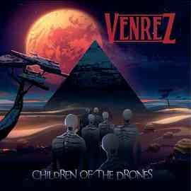 Venrez - Children Of The Drones (2015)