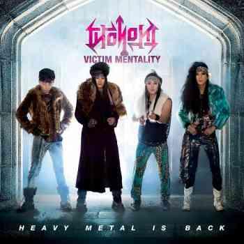 Victim Mentality - Heavy Metal Is Back (2015)