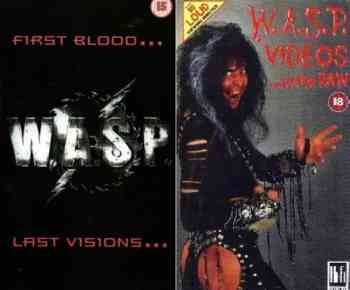 W.A.S.P. - First blood... Last visions...