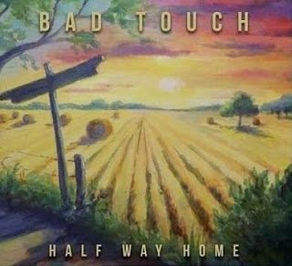 Bad Touch - Half Way Home 2015