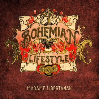 Bohemian Lifestyle - Madame Libertánah