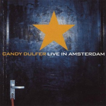 Candy Dulfer - Live In Amsterdam (2001)