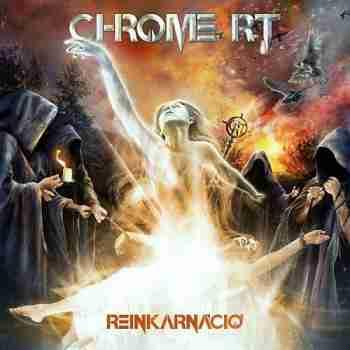 Chrome Rt - Reinkarnáció 2015