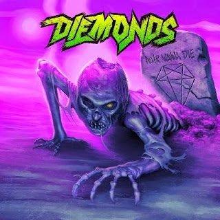 Diemonds  - Never Wanna Die 2015
