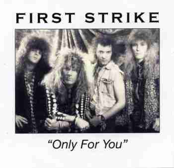 First Strike - Only For You f