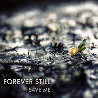 Forever Still - Save Me 2015 EP