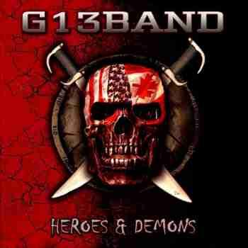 G13 Band - Heroes & Demons