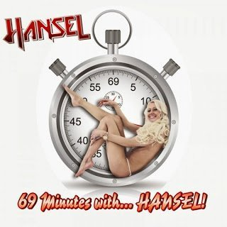 Hansel  - 69 Minutes ... with Hanse