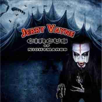 Jerry Vayne - Circus Of Nightmares