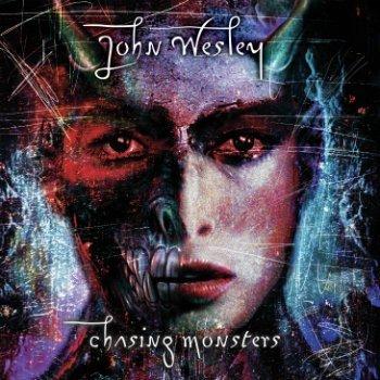 John Wesley - Chasing Monsters (2002)