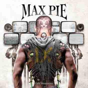 MAX PIE - Odd Memories 2015