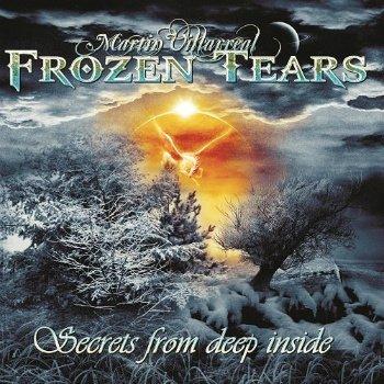 Martin Villarreal -  - Frozen Tears Secrets From Deep Inside (2015)
