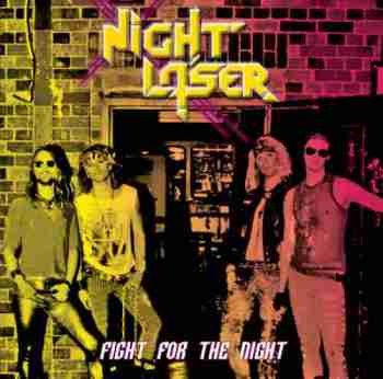Night Laser – Fight For The Night (2013)