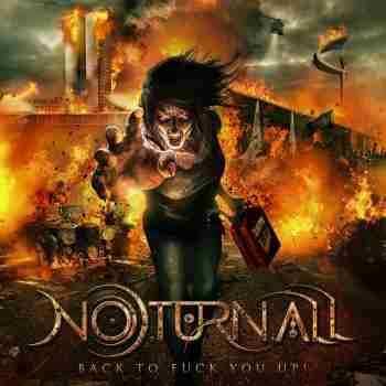 Noturnall - Back To Fuck You Up! 2015