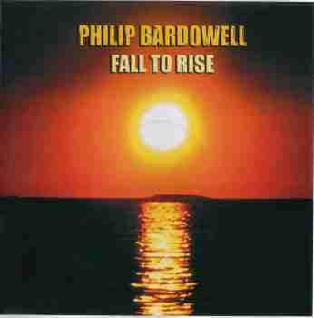 Philip Bardowell - Fall to Rise 0010
