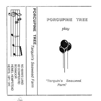 Porcupine Tree - Tarquin's Seaweed Farm (1989)