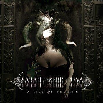 Sarah Jezebel Deva - A Sign Of Sublime (2010)
