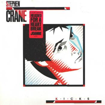 Stephen Crane - Kicks (1984)