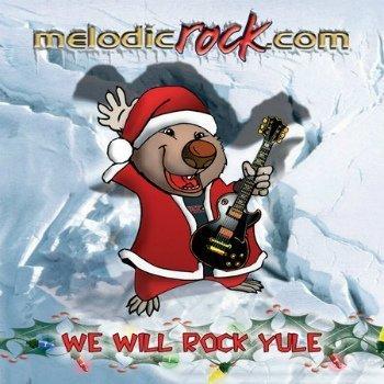 VA - Melodic Rock - Volume 6 - We Will Rock Yule (2009)