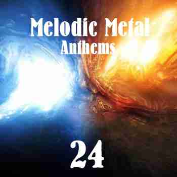 Various Artists - Melodic Metal Anthems 24