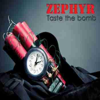Zephyr - Taste The Bomb 2015