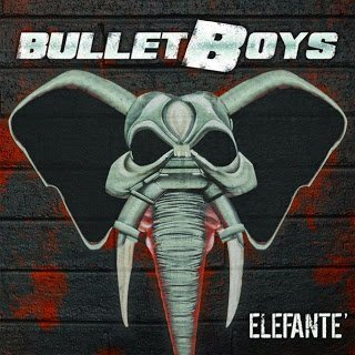 BulletBoys  - Elefante 2015