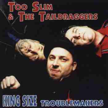 2000 King Size Troublemakers