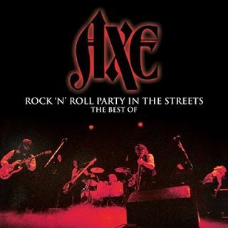 Axe - Rock 'N' Roll Party In The Streets Anthology 2015