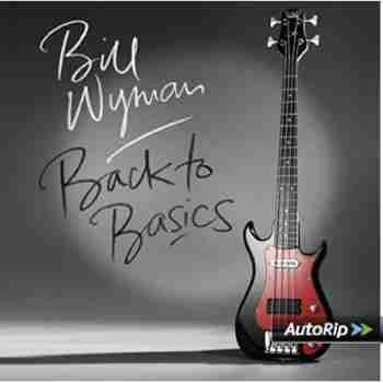Bill Wyman - 'ack To Basics 2015_