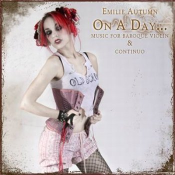 Emilie Autumn - On a Day...