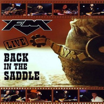 FM - Back In The Saddle (2008)