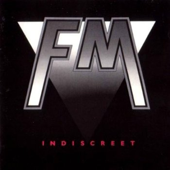 FM - Indiscreet (1986)