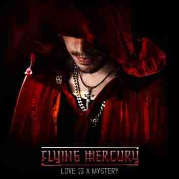 Flying Mercury - Love Is a Mystery (2015)d