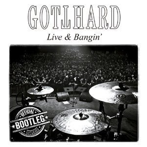 Gotthard - Live & Bangin 2015