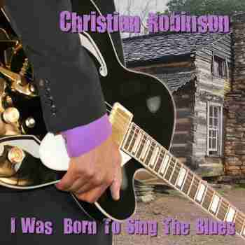 I Was Born To Sing The Blues