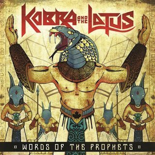 Kobra And The Lotus - Words of the Prophets 2015