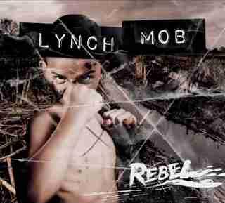 Lynch Mob - Rebel 2015