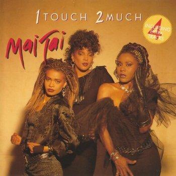 Mai Tai - 1 Touch 2 Much (1986)