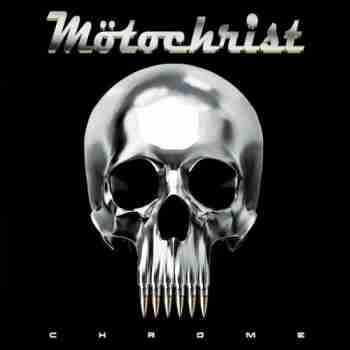 Motochrist - Chrome (2015)